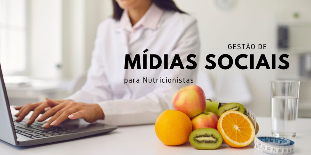 gestão de redes sociais para nutricionistas