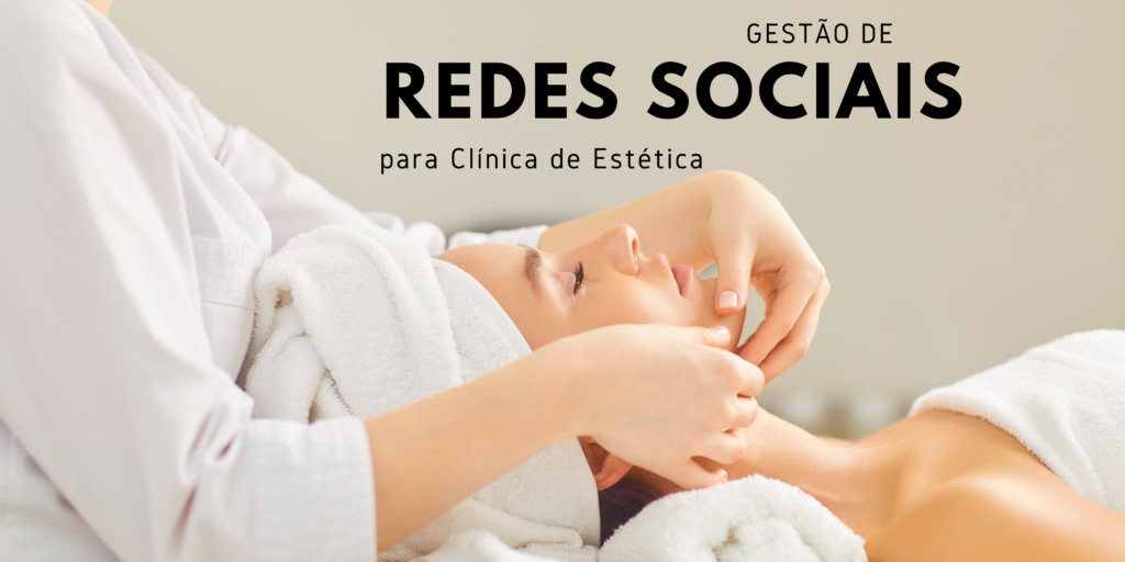 gestão de redes sociais para clínica de estética